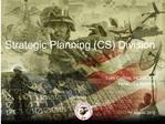 Strategic Planning CS Division
