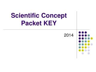 Scientific Concept Packet KEY