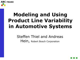 Modeling and Using Product Line Variability in Automotive Systems