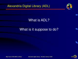 Alexandria Digital Library (ADL)