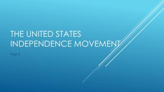 The United States Independence Movement