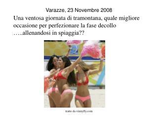 Varazze, 23 Novembre 2008