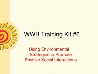 WWB Training Kit 6