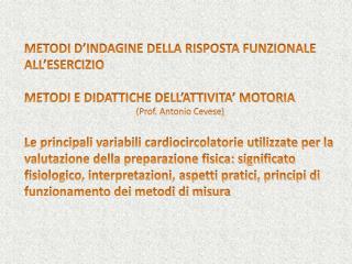 METODI  D'INDAGINE  DELLA RISPOSTA FUNZIONALE ALL'ESERCIZIO