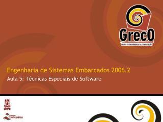 Engenharia de Sistemas Embarcados 2006.2