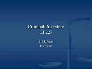 Criminal Procedure CJ 227