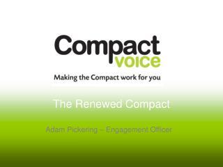 The Renewed Compact
