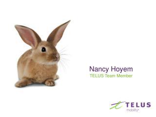 Nancy Hoyem TELUS Team Member