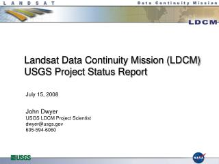 Landsat Data Continuity Mission LDCM USGS Project Status Report