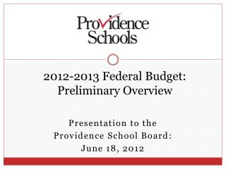 2012-2013 Federal Budget: Preliminary Overview