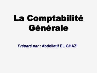 La Comptabilit� G�n�rale
