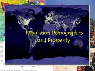 Population Demographics and Prosperity