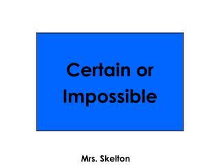 Mrs. Skelton