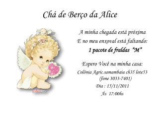 Chá de Berço da Alice
