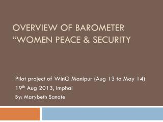 Overview of Barometer  �Women Peace & Security