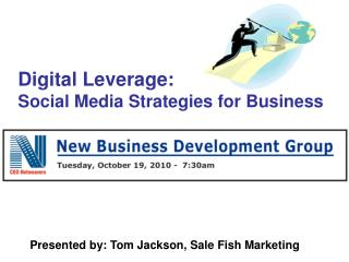 Digital Leverage:  Social Media Strategies for Business