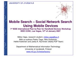 Mobile Search   Social Network Search Using Mobile Devices 1st IEEE International Peer-to-Peer for Handheld Devices Work