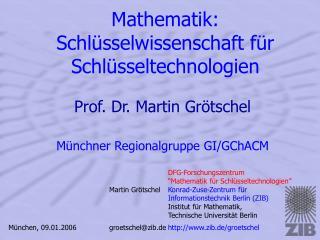Mathematik: Schl�sselwissenschaft f�r Schl�sseltechnologien