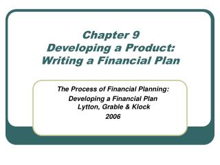 Chapter 9   Developing a Product: Writing a Financial Plan
