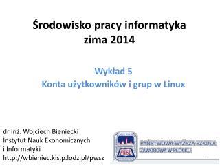 ?rodowisko pracy  informatyka zima 2014