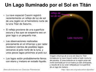Un Lago Iluminado por el Sol en Titán