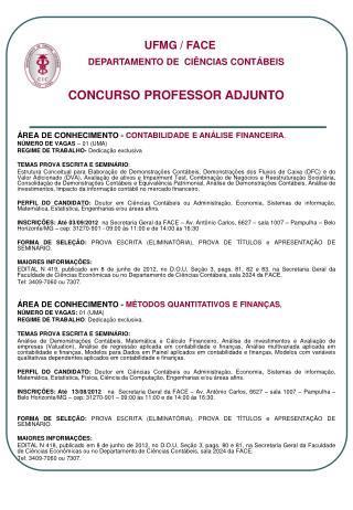 CONCURSO PROFESSOR ADJUNTO �REA DE CONHECIMENTO -  CONTABILIDADE E AN�LISE FINANCEIRA .