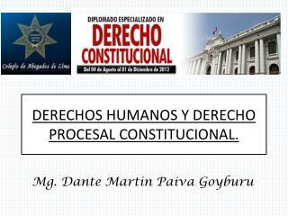 DERECHOS HUMANOS Y DERECHO PROCESAL CONSTITUCIONAL.