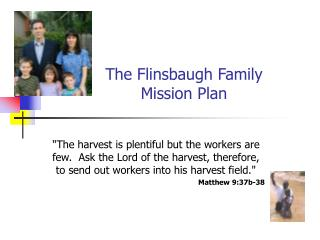 The Flinsbaugh Family Mission Plan