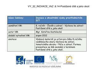 VY_32_INOVACE_VkZ .8.14-Postižené dítě a jeho okolí