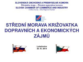 SLOVENSKÁ OBCHODNÁ A PRIEMYSELNÁ KOMORA Žilinského kraja – Žilinská regionálna komora