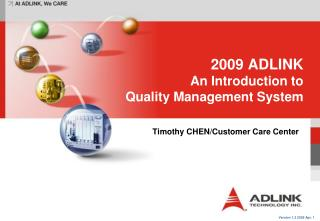 2009 ADLINK An Introduction to  Quality Management System