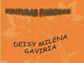 DEISY MILENA GAVIRIA