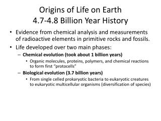 Origins of Life on Earth 4.7-4.8 Billion Year History