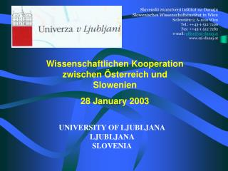 Slovenski znanstveni in štitut na Dunaju Slowenisches Wissenschaftsinstitut in Wien