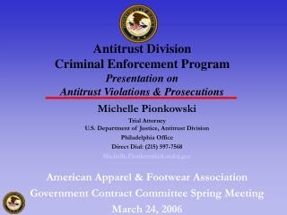 Michelle Pionkowski Trial Attorney   U.S. Department of Justice, Antitrust Division