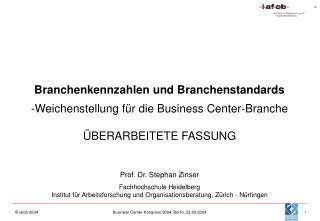 Branchenkennzahlen und Branchenstandards Weichenstellung für die Business Center-Branche