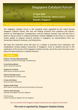 For registration and more information,  please visit : catalysis.sg