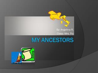 My Ancestors