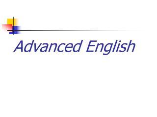 Advanced English