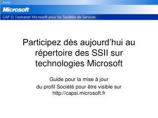 Participez dès aujourd'hui au répertoire des SSII sur technologies Microsoft