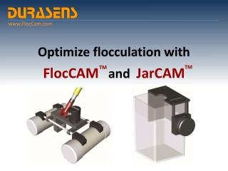 Optimize flocculation with FlocCAM    and   JarCAM