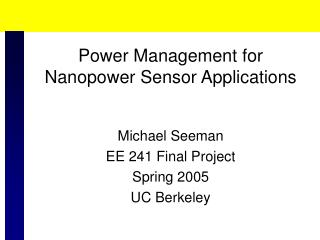 Power Management for Nanopower Sensor Applications