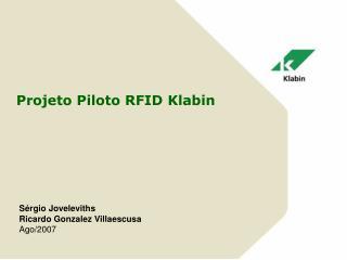 Projeto Piloto RFID Klabin