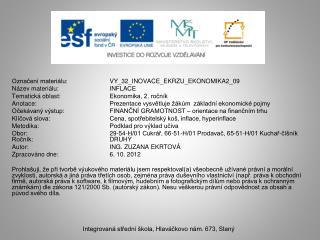 Označení materiálu:   VY_32_INOVACE_EKRZU_EKONOMIKA2_09 Název materiálu: INFLACE