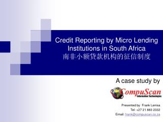 Credit Reporting by Micro Lending Institutions in South Africa 南非小额贷款机构的征信制度