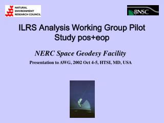 ILRS Analysis Working Group Pilot Study pos+eop