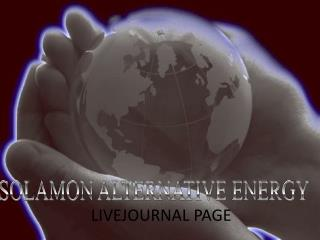 Solamon Alternative Energy - Livejournal Page