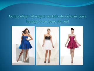 Cómo elegir el mejor vestido de colores