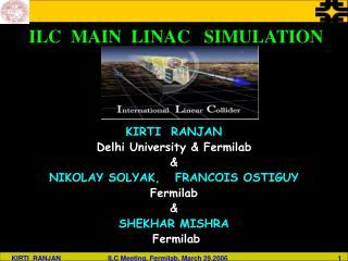 ILC  MAIN  LINAC   SIMULATION