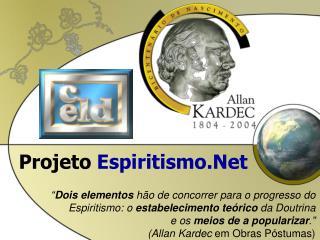 Projeto  Espiritismo.Net